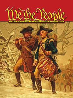 We the People  The Citizen   the Constitution  Middle School Book