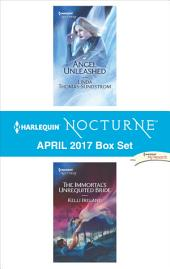 Harlequin Nocturne April 2017 Box Set: Angel Unleashed\The Immortal's Unrequited Bride