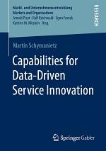 Capabilities for Data-Driven Service Innovation