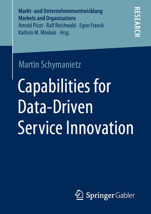 Capabilities for Data Driven Service Innovation