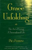 Grace Unfolding