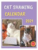 Cat Shaming Calendar 2021