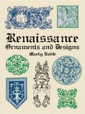 Renaissance Ornaments and Designs