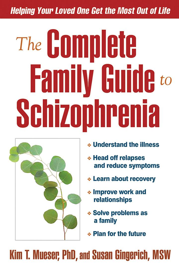 The Complete Family Guide to Schizophrenia