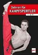 Dehnen f  r Kampfsportler PDF