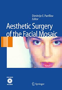 Aesthetic Surgery of the Facial Mosaic PDF