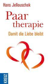 Paartherapie: Damit die Liebe bleibt