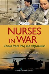 Nurses in War: Voices from Iraq and Afghanistan