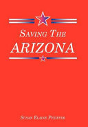 Saving the Arizona