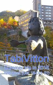 TabiVitton, Summer trip in 2016, 12th week