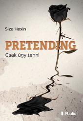 Pretending: Csak úgy tenni