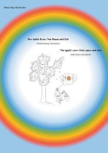 Des Apfels Kern  Nur Raum und Zeit   The apple s core  Only space and time PDF