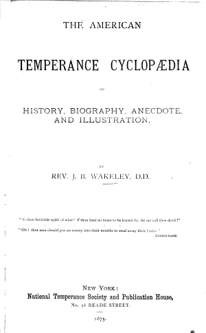 The American Temperance Cyclopaedia of History  Biography  Anecdote  and Illustration PDF