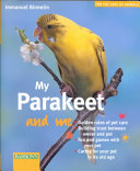 Download My Parakeet and Me Book