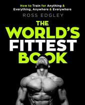 The World's Fittest Book: The Sunday Times Bestseller