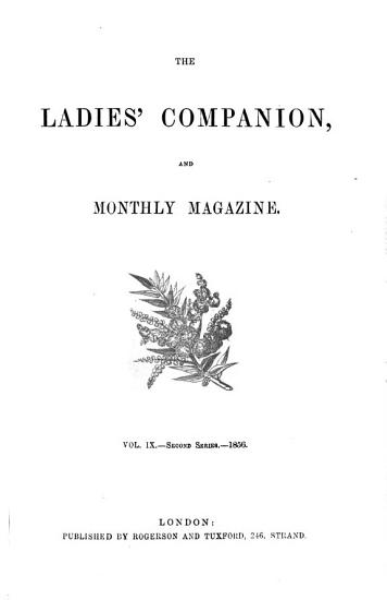 THE LADIES  COMPANION AND MONTHLY MAGAZINE VOL IX PDF