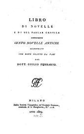 Libro di novelle e di bel parlar gentile: contenente cento novelle antiche