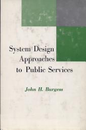 System Design Approaches to Public Services
