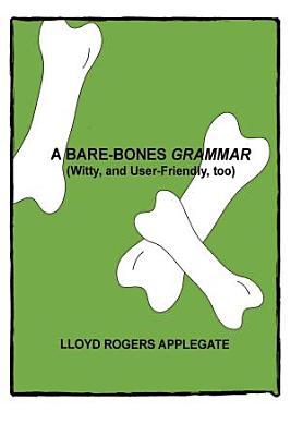 A Bare Bones Grammar PDF
