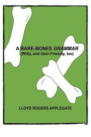 A Bare Bones Grammar
