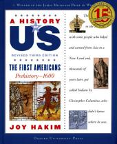 A History of US: The First Americans: Prehistory-1600, Edition 3