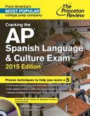 Cracking the AP Spanish Language   Culture Exam with Audio CD  2015 Edition PDF
