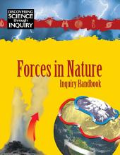 Discovering Science Through Inquiry  Inquiry Handbook   Forces in Nature PDF