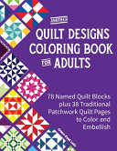 Another Quilt Designs Coloring Book for Adults