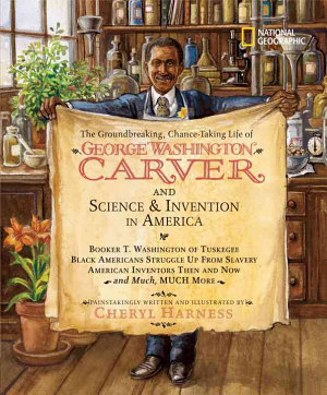The Groundbreaking  Chance taking Life of George Washington Carver and Science   Invention in America