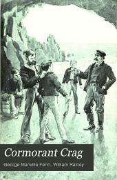 Cormorant Crag: A Tale of the Smuggling Days