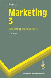 Marketing 3: Marketing-Management, Ausgabe 2