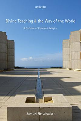 Divine Teaching and the Way of the World PDF