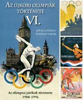 Az újkori olimpiák története 6. rész: 1988-1996