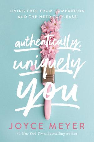 Authentically  Uniquely You
