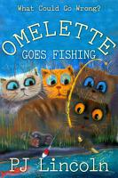 Omelette Goes Fishing PDF
