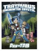 Trayaurus And The Enchanted Crystal Book PDF