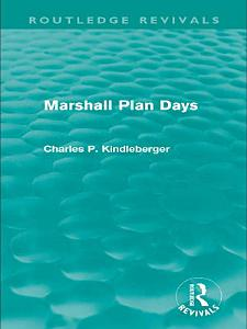 Marshall Plan Days  Routledge Revivals  PDF
