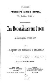 The Burglar and the Judge: A Comedietta in One Act
