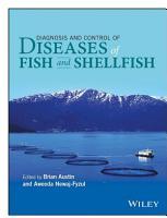 Diagnosis and Control of Diseases of Fish and Shellfish PDF