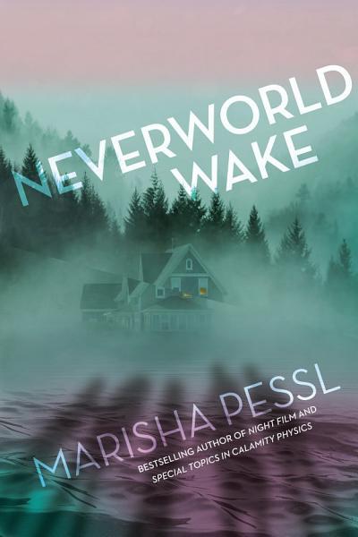 Download Neverworld Wake Book