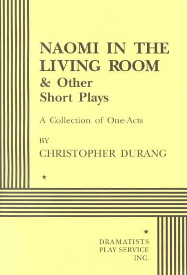 Naomi in the Living Room & Other Short Plays
