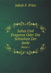 Julius Und Evagoras Oder Die Sch?nheit Der Seele