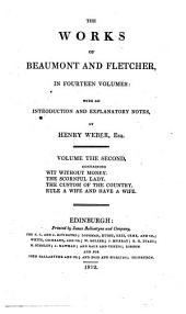 The Works of Beaumont and Fletcher: In Fourteen Volumes: with an Introduction and Explanatory Notes, Volume 2