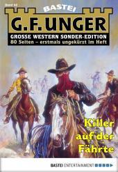 G. F. Unger Sonder-Edition - Folge 082: Killer auf der Fährte