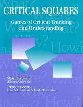 Critical Squares: Games of Critical Thinking and Understanding
