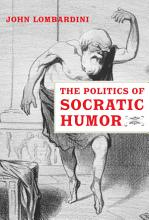 The Politics of Socratic Humor PDF