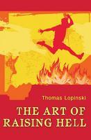 The Art of Raising Hell PDF