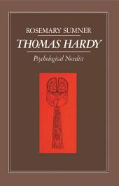 Thomas Hardy: Psychological Novelist