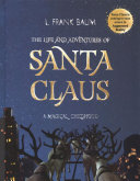The Life and Adventures of Santa Claus  a Magical Childhood PDF