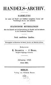 Handels-Archiv: Wochenschrift für Handel, Gewerbe und Verkehrsanstalten : nach amtlichen Quellen. 1848, 2